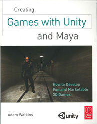 Image of Creating Games With Unity And Maya : How To Develop Fun And Marketable 3d Games