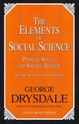 Image of Elements Of Social Science Physical Sexual & Natural Religion