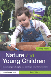 Image of Nature And Young Children : Encouraging Creative Play And Learning In Natural Environments