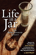 Image of Life In A Jar : The Irena Sendler Project