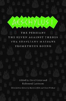 Image of Aeschylus I : The Persians / Seven Against Thebes / The Suppliant Maidens / Prometheus Bound