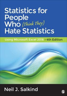 Image of Statistics For People Who Think They Hate Statistics : Usingmicrosoft Excel 2016