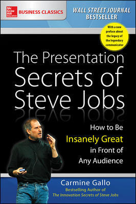 Image of Presentation Secrets Of Steve Jobs : How To Be Insanely Great In Front Of Any Audience