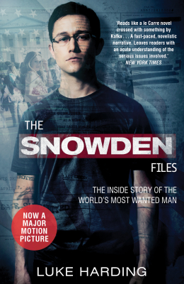 Image of Snowden Files : The Inside Story Of The World's Most Wanted Man