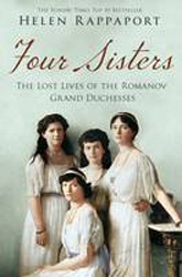 Image of Four Sisters : The Lost Lives Of The Romanov Grand Duchesses