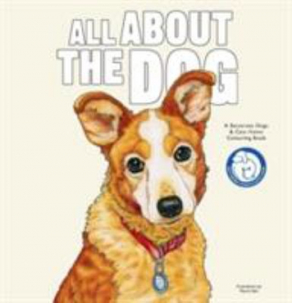 All About The Dog : Colouring Book