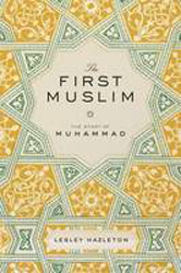 Image of First Muslim : The Story Of Muhammad