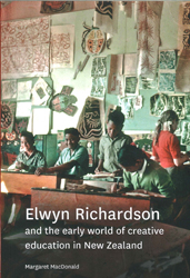 Image of Elwyn Richardson And The Early World Of Creative Education In New Zealand