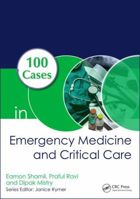 Image of 100 Cases In Emergency Medicine And Critical Care
