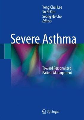 Image of Severe Asthma : Toward Personalized Patient Management