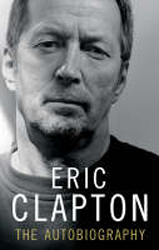 Image of Eric Clapton The Autobiography