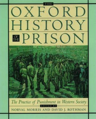 Image of Oxford History Of The Prison : The Practice Of Punishment Inwestern Soc