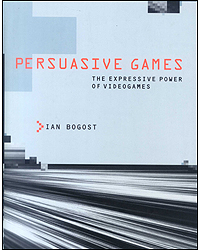 Image of Persuasive Games The Expressive Power Of Videogames