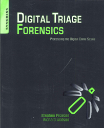 Image of Digital Triage Forensics Processing The Digital Crime Scene