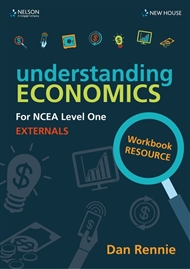 Understanding Economics For Ncea : Level One : Externals Workbook Resource