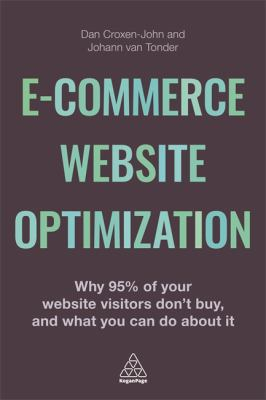 Image of E-commerce Website Optimization : Why 95% Of Your Website Visitors Don't Buy And What You Can Do About It