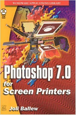 Image of Phototshop 7.0 For Screen Printers