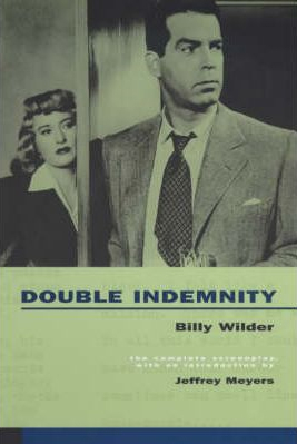 Image of Double Indemnity The Complete Screenplay
