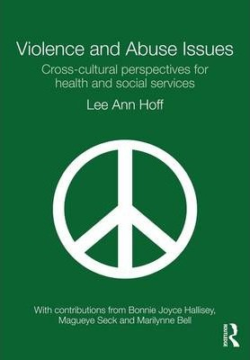 Image of Violence And Abuse Issues : Cross-cultural Perspectives For Health And Social Services
