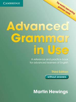 Advanced Grammar In Use : Book Without Answers