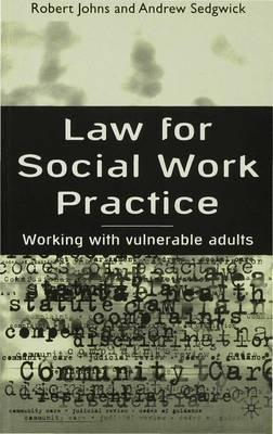 Image of Law For Social Work Practice : Working With Vulnerable Adults