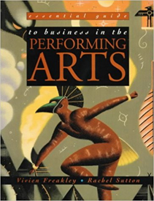 Image of Essential Guide To Business In The Performing Arts