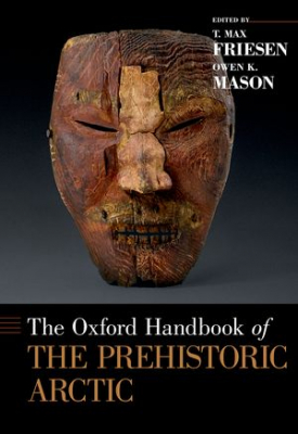 Image of Oxford Handbook Of The Prehistoric Arctic