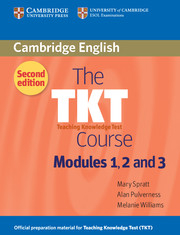 The Tkt Course : Modules 1 2 And 3