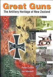 Image of Great Guns : The Artillery Heritage Of New Zealand