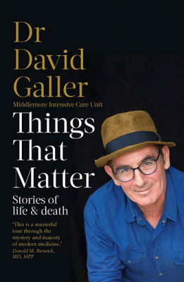 Image of Things That Matter : Stories Of Life And Death From An Intensive Care Specialist