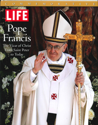 Image of Pope Francis : The Vicar Of Christ From Saint Peter To Todaylife Magazine