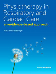 Image of Physiotherapy In Respiratory And Cardiac Care : An Evidence Based Approach