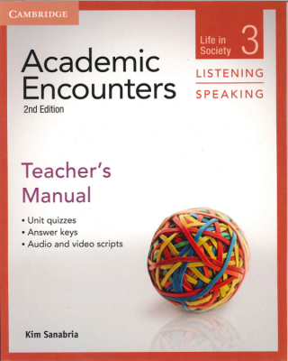 Academic Encounters : Life In Society : Listening And Speaking : Teacher's Manual