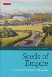 Image of Seeds Of Empire The Environmental Transformation Of New Zealand