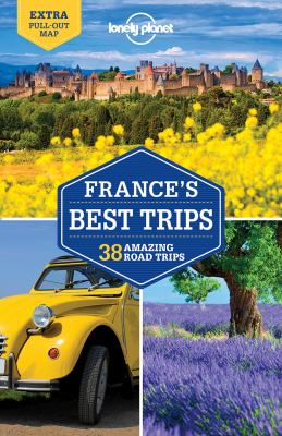 Image of Lonely Planet : France's Best Trips