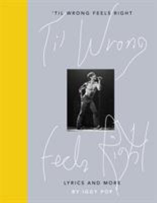 Image of 'til Wrong Feels Right : Lyrics And More