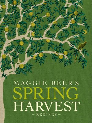 Image of Maggie Beer's Spring Harvest Recipes