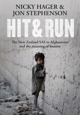 Image of Hit And Run : The New Zealand Sas In Afghanistan And The Meaning Of Honour