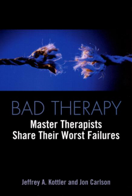 Image of Bad Therapy : Master Therapists Share Their Worst Failures