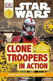 Image of Clone Troopers In Action : Star Wars : Dk Reader Level 2