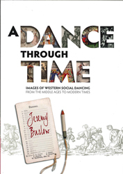 Image of Dance Through Time : Images Of Western Social Dancing From The Middle Ages To Modern Times