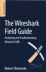 Image of Wireshark Field Guide : Analyzing And Troubleshooting Network Traffic