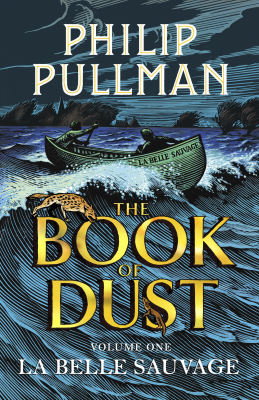 Image of La Belle Sauvage : The Book Of Dust Volume One