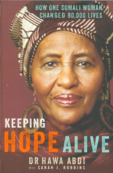 Image of Keeping Hope Alive : How One Somalian Woman Changed 90000 Lives