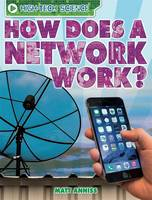 Image of How Does A Network Work : High-tech Science