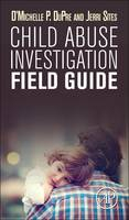 Image of Child Abuse Investigation Field Guide