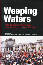 Image of Weeping Waters : The Treaty Of Waitangi And Constitutional Change