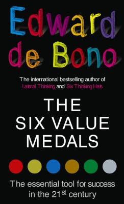 Image of The Six Value Medals : The Essential Tools For Success In The 21st Century