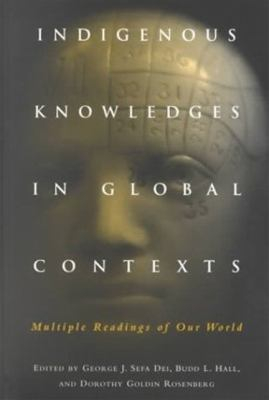 Image of Indigenous Knowledges In Global Contexts : Multiple Readingsof Our Worlds