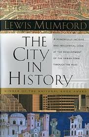 Image of City In History Its Origins Its Transformations & Its Prospects